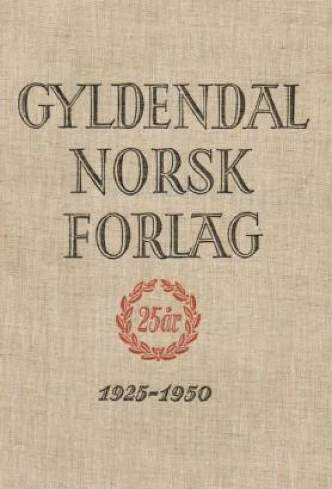 Gyldendal Norsk Forlag 1925 - 1950