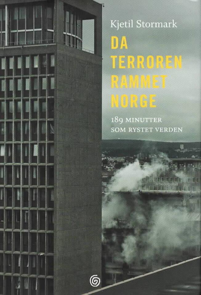 Da terroren rammet Norge – 189 minutter som rystet verden