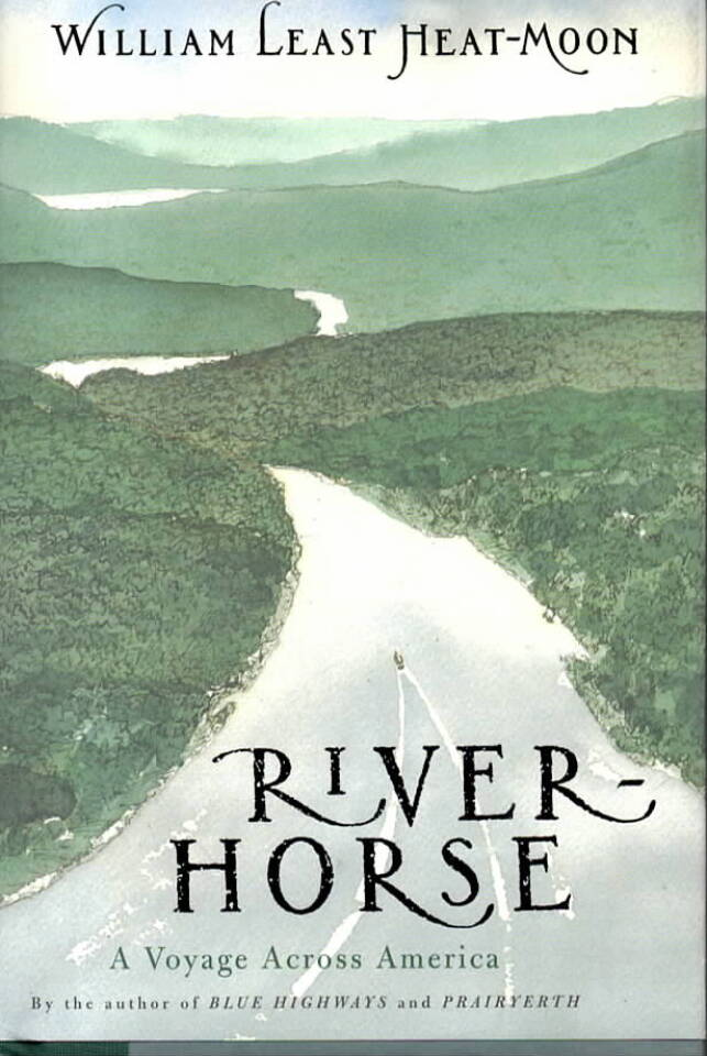River Horse – A voyage Across America