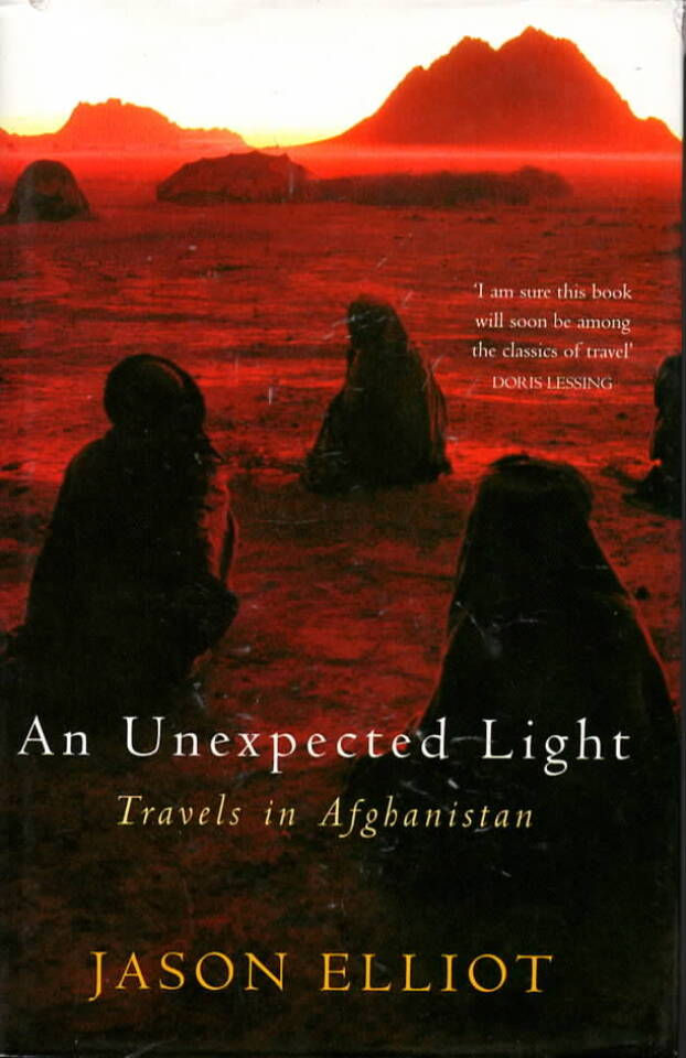 An Unexpected Light – Travels i Afghanistan