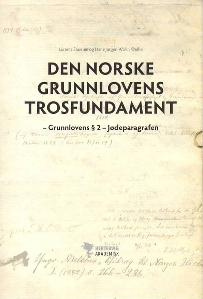 Den norske grunnlovens trosfundament – Grunnloven § 2 Jødeparagrafen