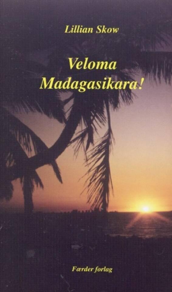 Veloma Madagasikara !