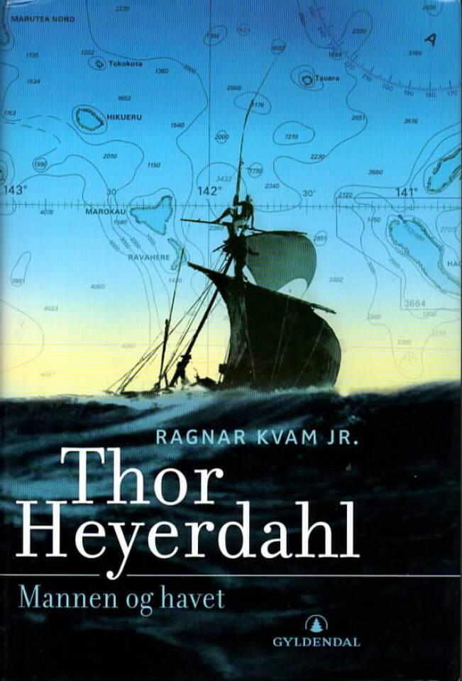 Thor Heyerdahl – Mannen og havet