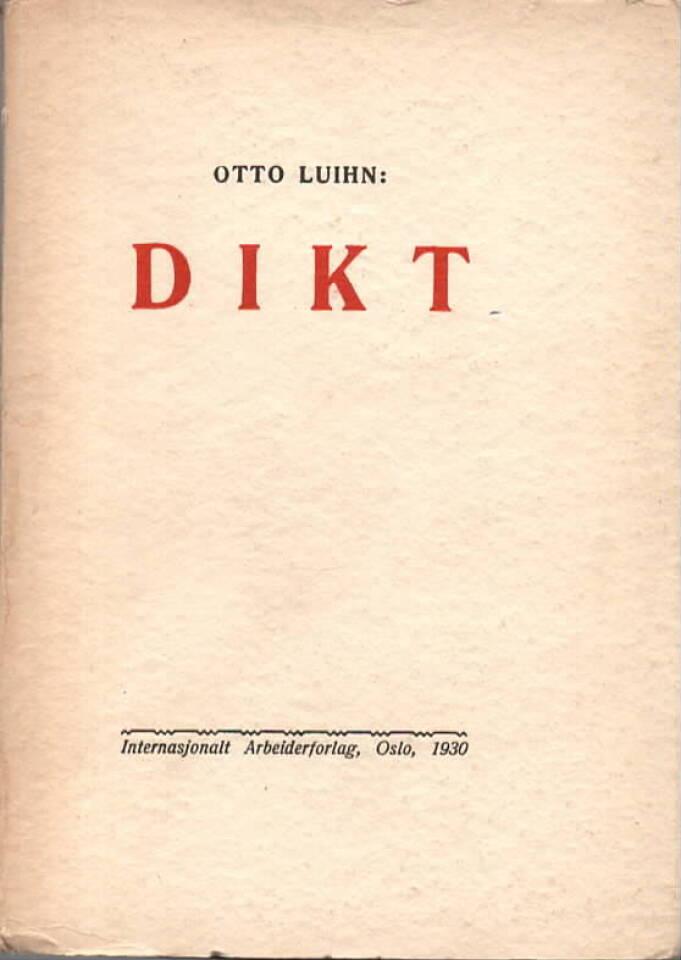 Dikt – Otto Luihn