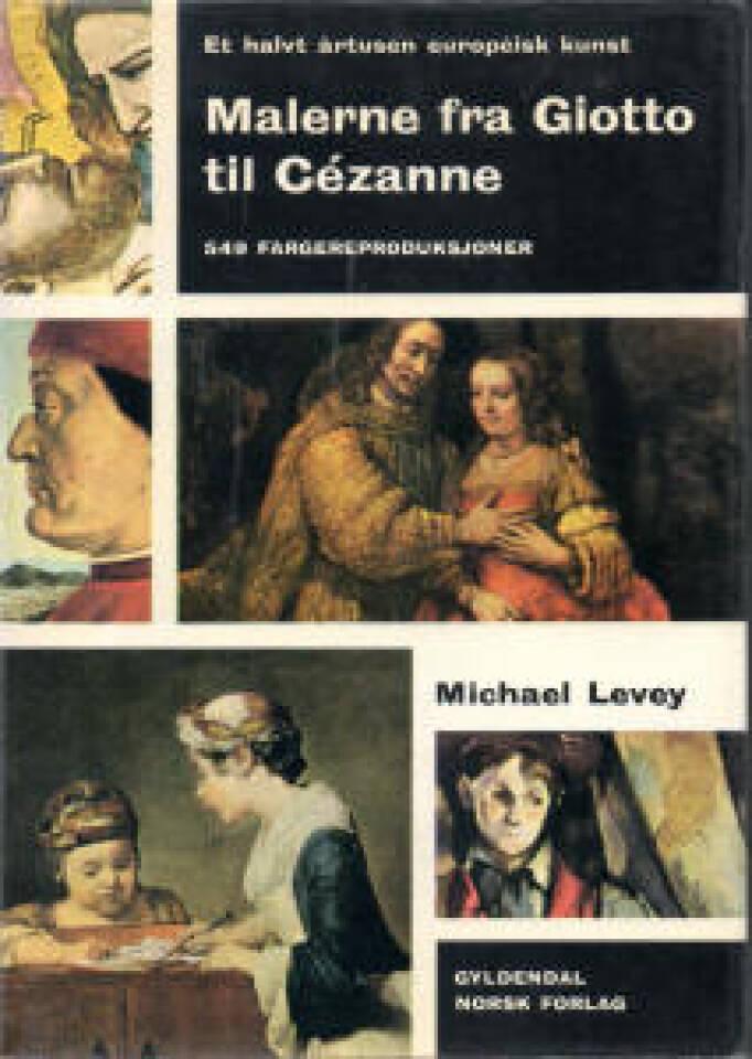 Malerne fra Giotto til Cézanne