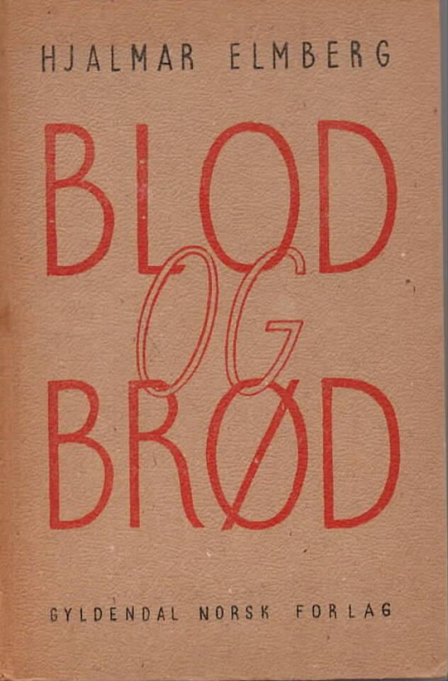 Blod og brød – Etter en russisk revolusjonærs dagbok 1915 til 1918