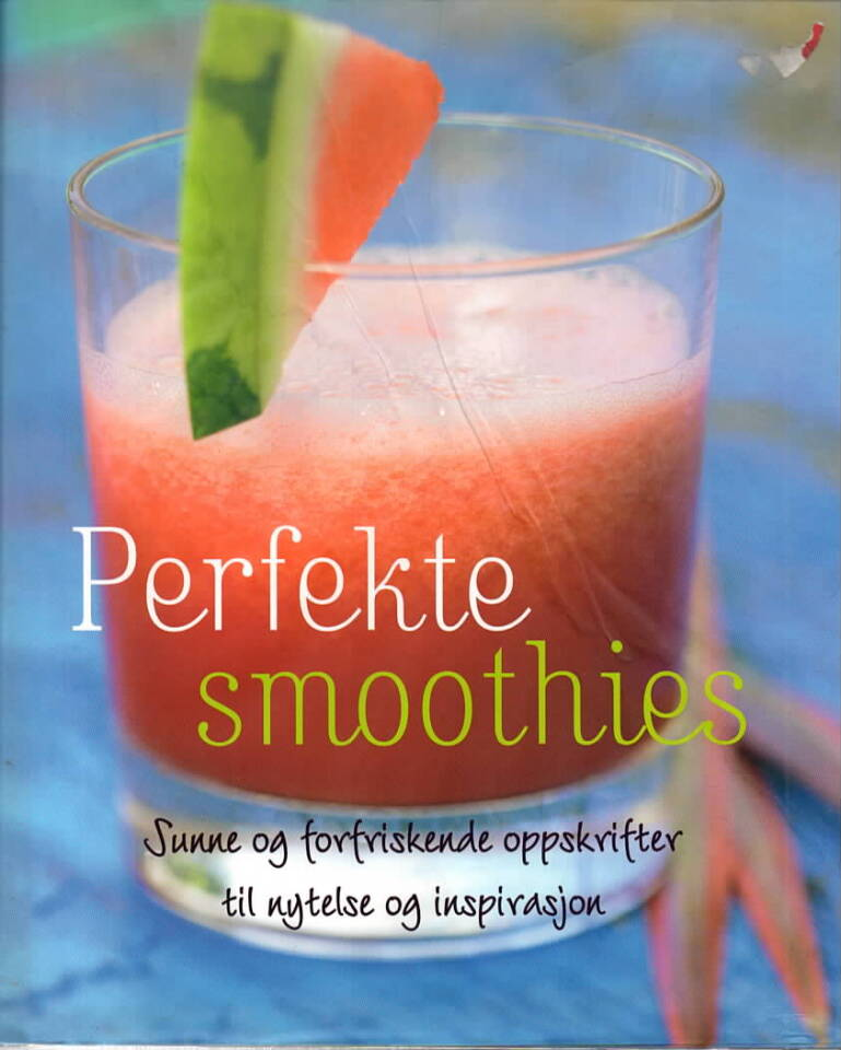 Perfekte smoothies