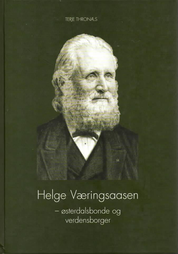 Helge Væringsaasen – østerdalsbonde og verdensborger