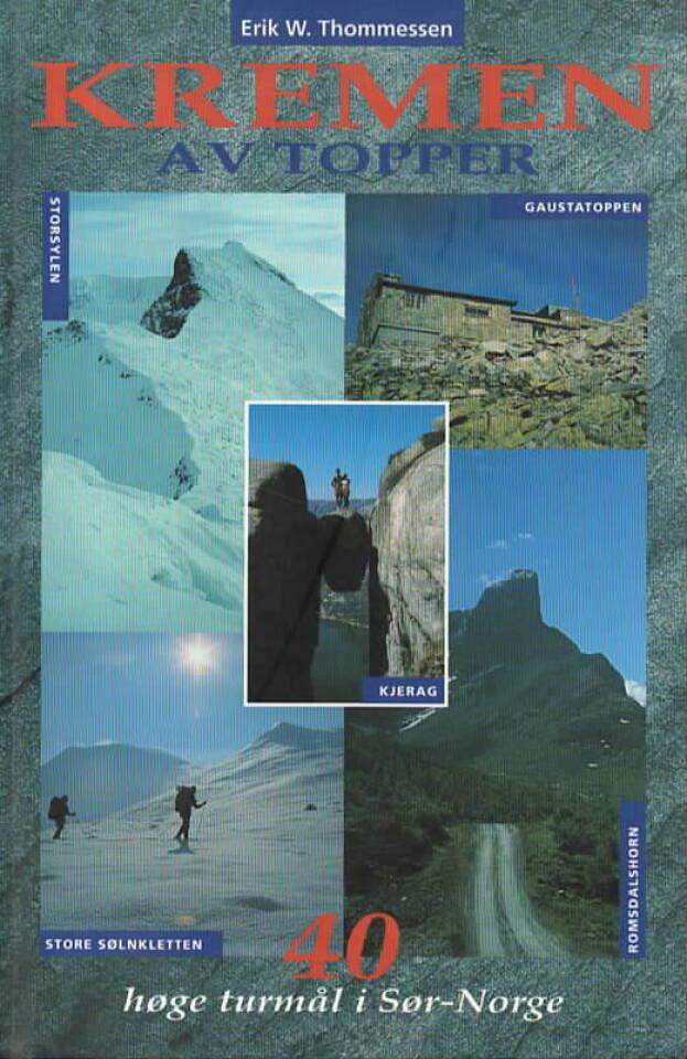 Kremen av topper – 40 høge turmål i Sør-Norge