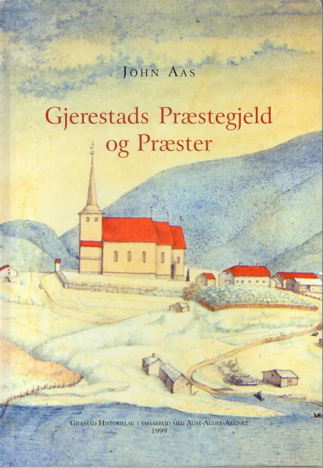 Gjerestad Præstegjeld og Præster
