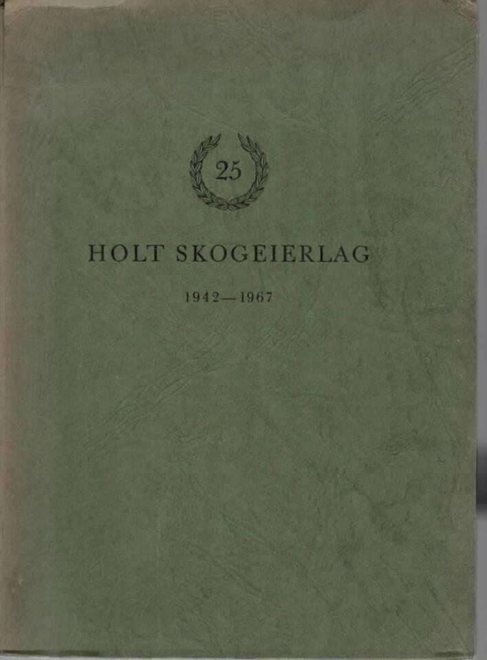 Holt Skogeierlag 1942-1967