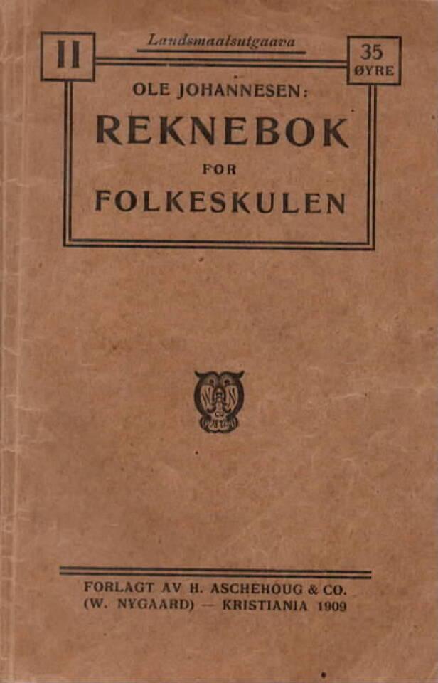 Reknebok for folkeskulen –1909