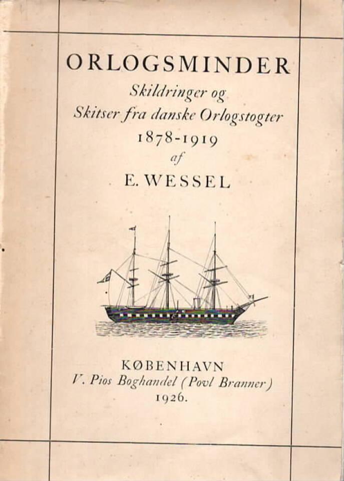 Orlogsminder – skildringer og Skitser fra danske Orlogstogter 1878-1919