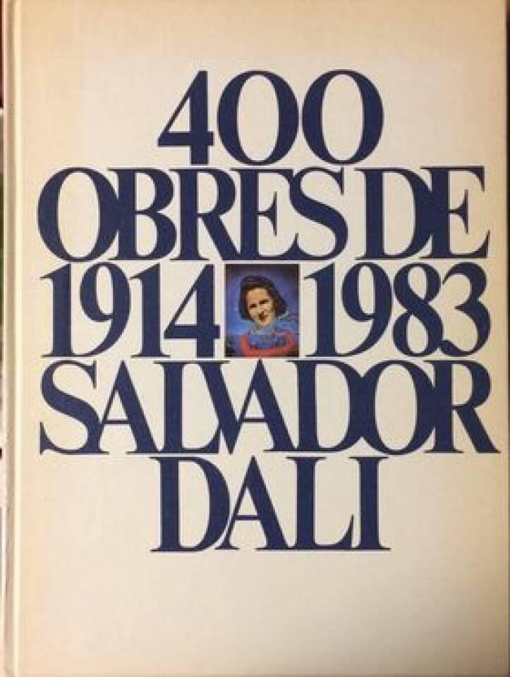 400 Obres de Salvador Dali de 1914 a 1983 I-II