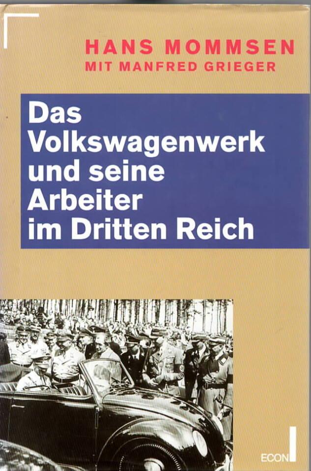 Das Volksagenwerk und seine Arbeiter im Dritten Reich