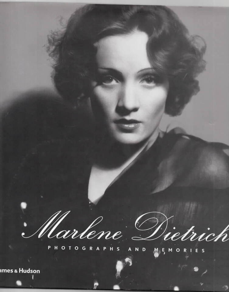 Marlene Dietrich – Photographs and memories