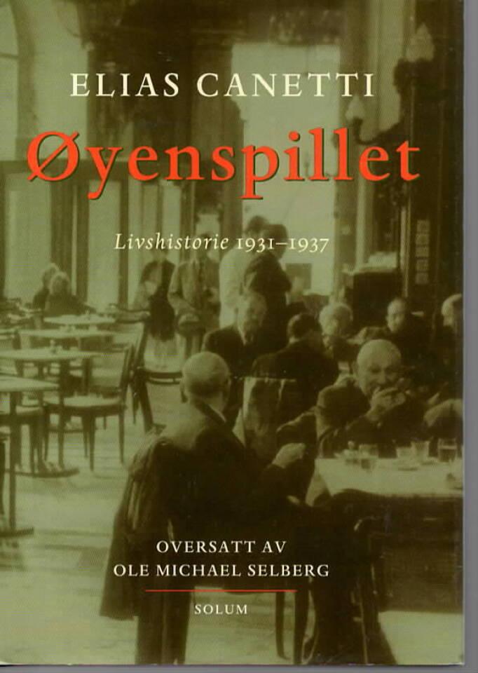 Øyenspillet – Livshistorie 1931-1937
