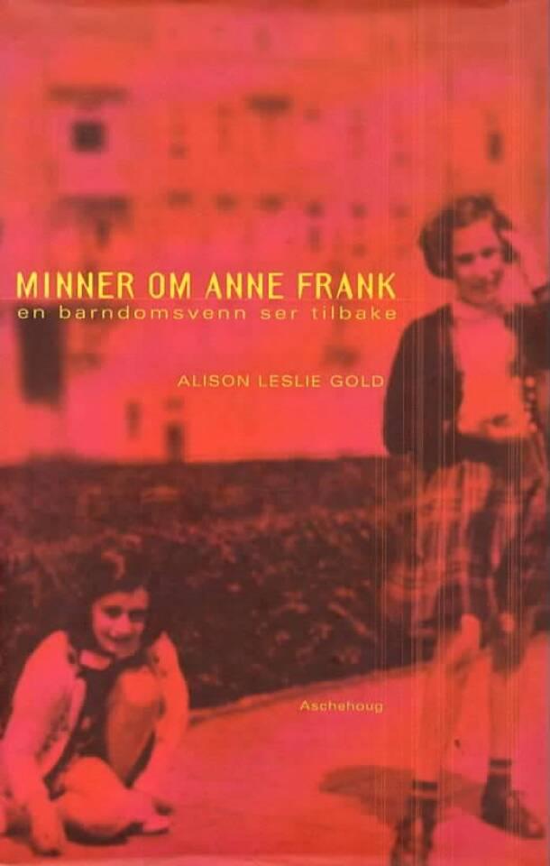 Minner om Anne Frank – en barndomsvenn ser tilbake