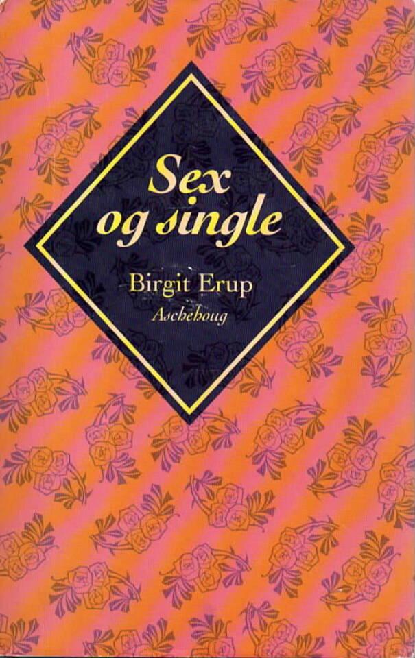 Sex og single