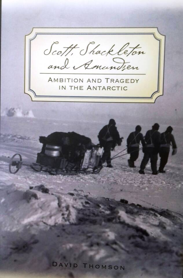 Ambition and tragedy in the Antarctic