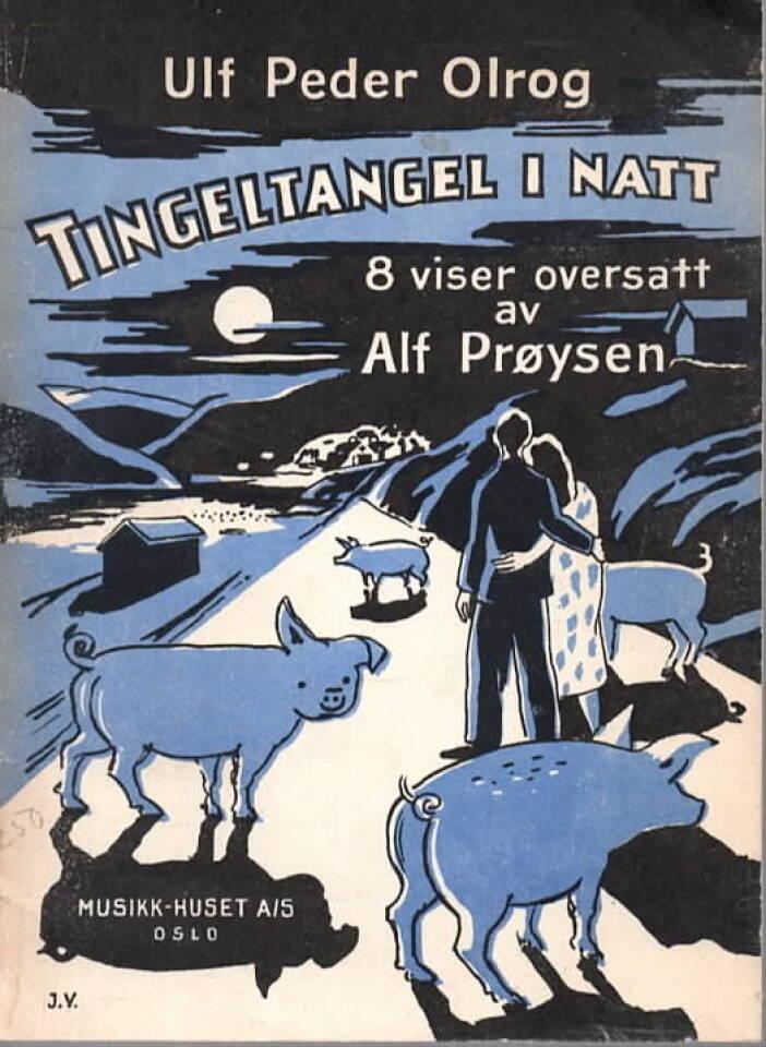 Tingeltangel i natt – 8 viser oversatt av Alf Prøysen