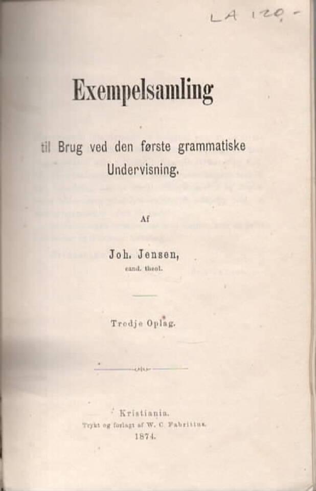Exempelsamling til Brug ved den første grammatiske Undervisning