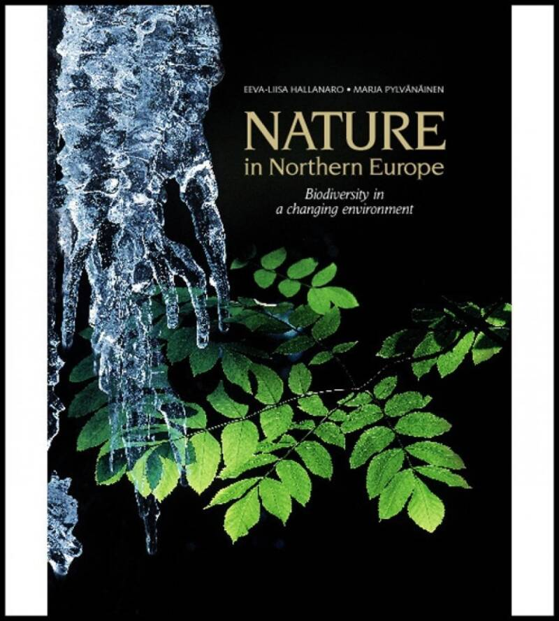 NATURE in Nothern Europe. Biodiversity in a changing enviroment