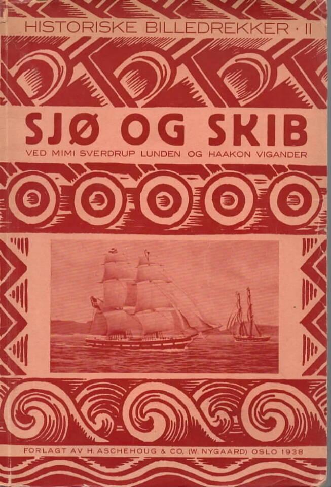 Sjø og skib – Historiske billedrekker II