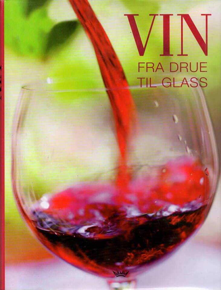 Vin – fra drue til glass