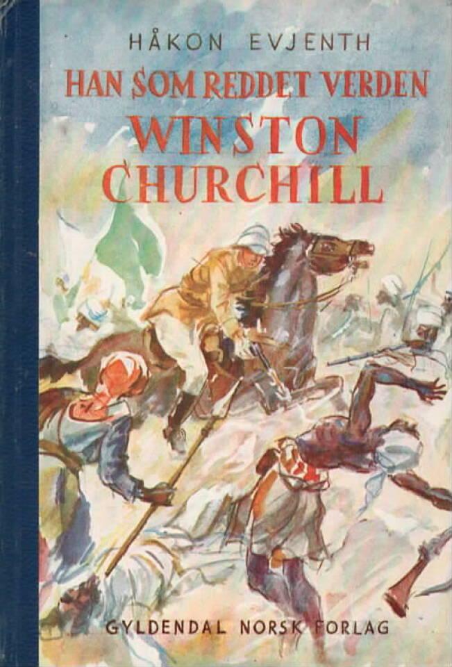 Han som reddet verden Winston Churchill
