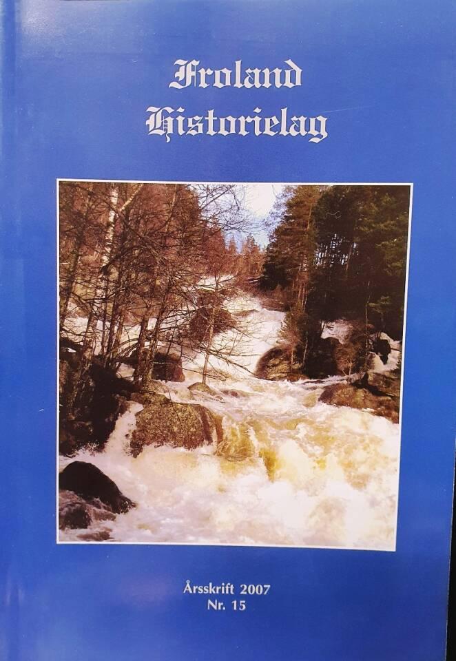 Froland Historielag årsskrift 2007