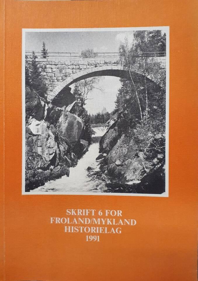 Froland Historielag årsskrift 1991