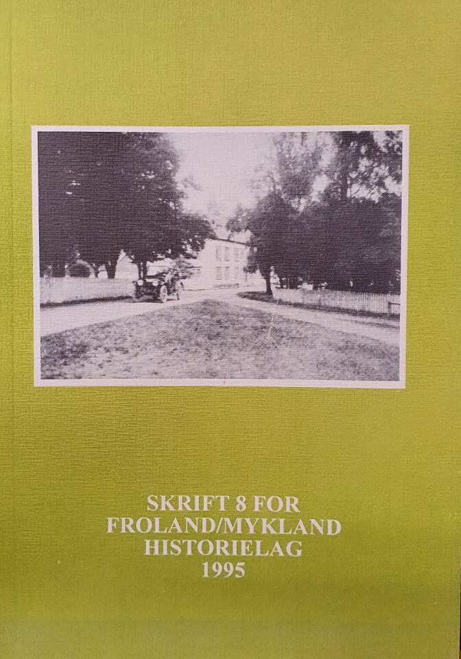 Froland Historielag årsskrift 1995