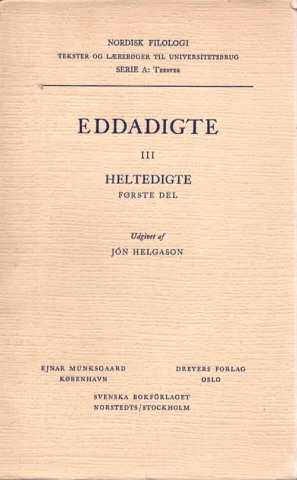 Eddadigte III – Heltedigte Første del