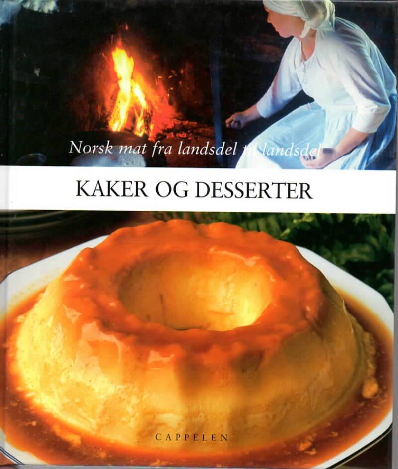Kaker og desserter – Norsk mat fra landsdel til landsdel