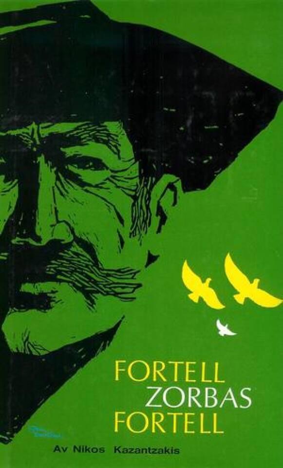 Fortell Zorbas, fortell