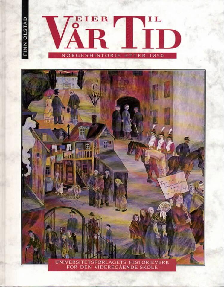 Veiere til vår tid 2 – Norgeshistorie etter 1850
