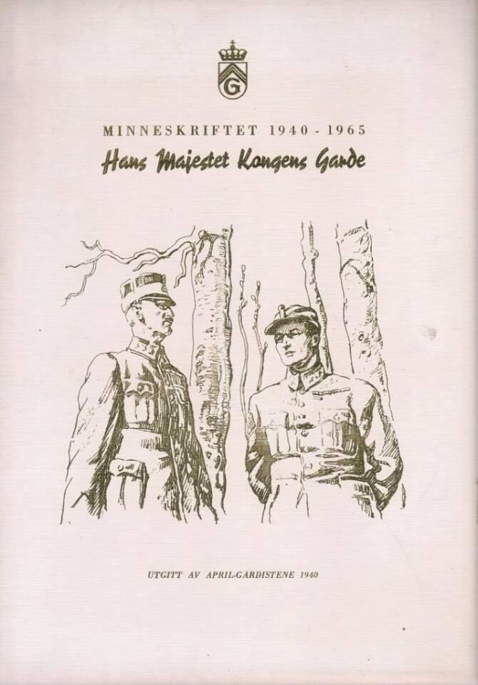 Hans Majestet Kongens Garde  Minneskrift 1940 - 1965.