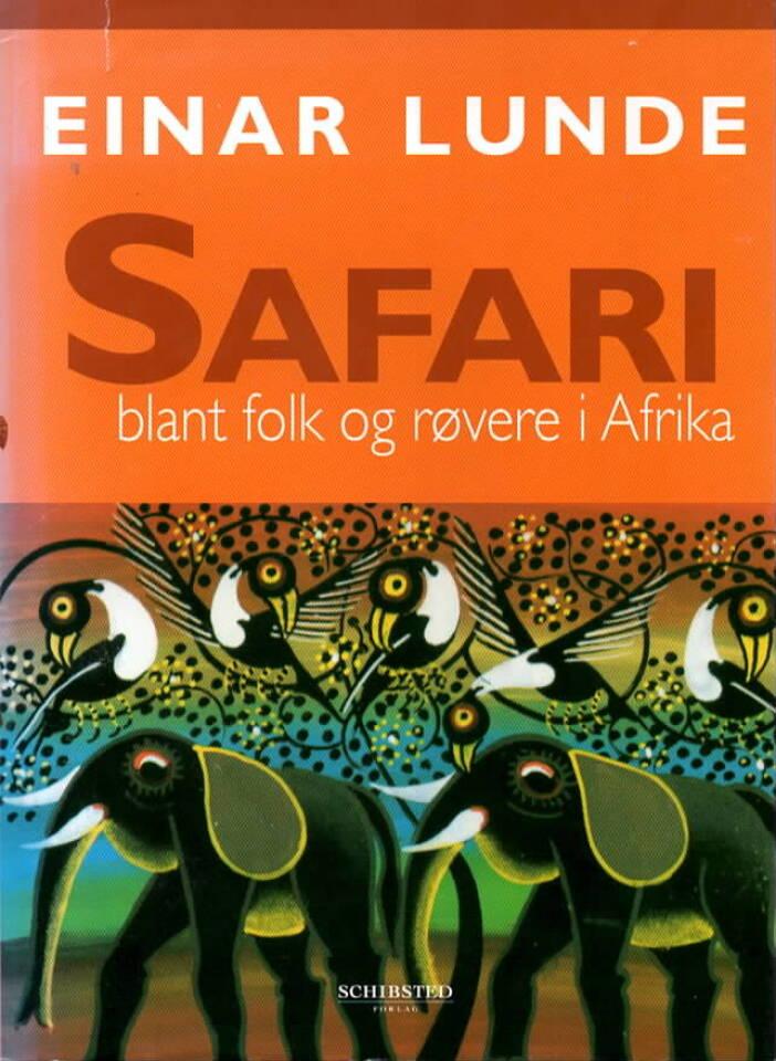 Safari blant folk og røvere i Afrika