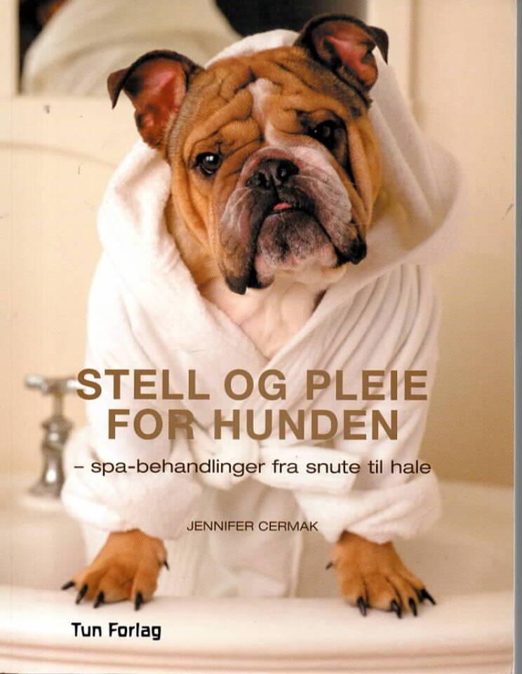 Stell og pleie for hunden – spabehandlinger fra snute til hale