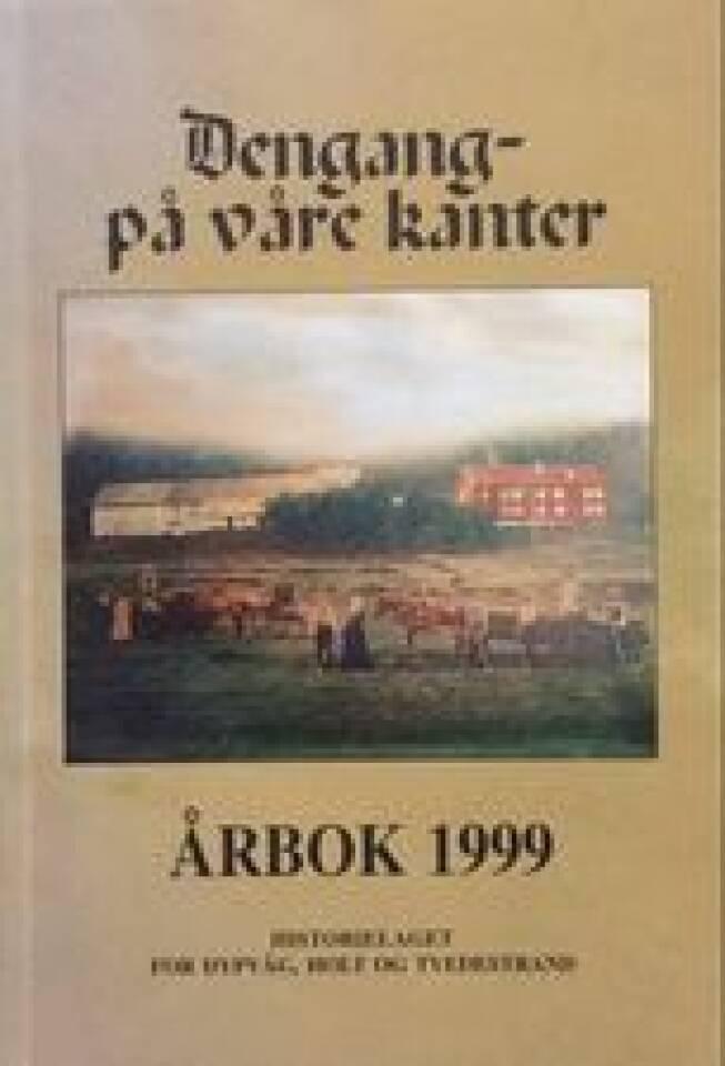 Den gang på våre kanter Årbok 1999