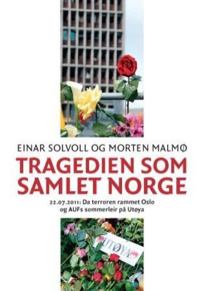 Tragedien som samlet Norge