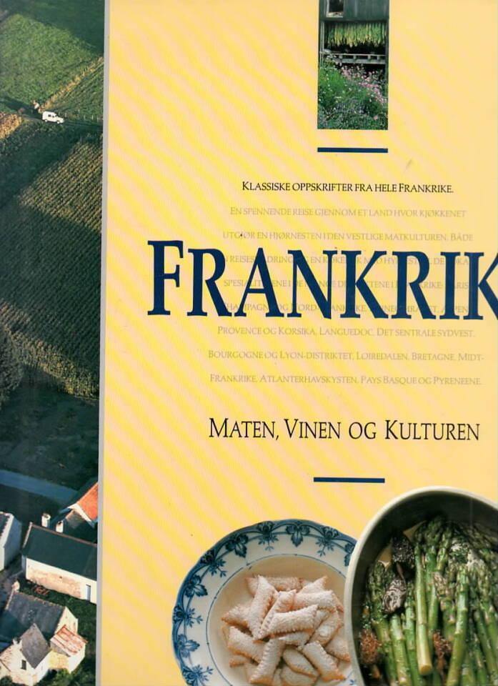 Frankrike – maten, vinen og kulturen