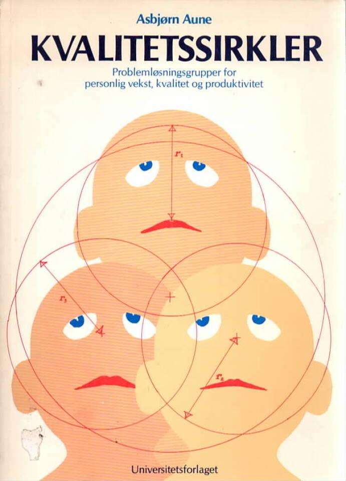 Kvalitetssirkler – problemløsningsgrupper for personlig vekst , kvalitet og produktivitet