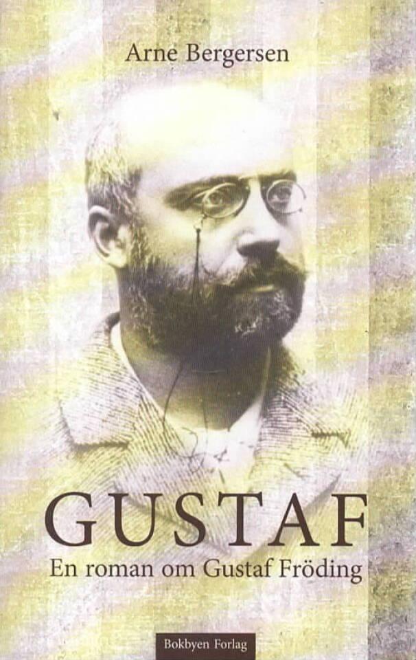 Gustaf - En roman on Gustaf Fröding