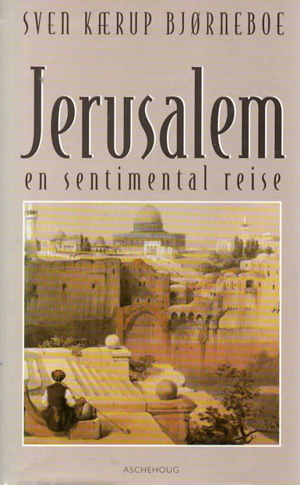 Jerusalem – en sentimental reise