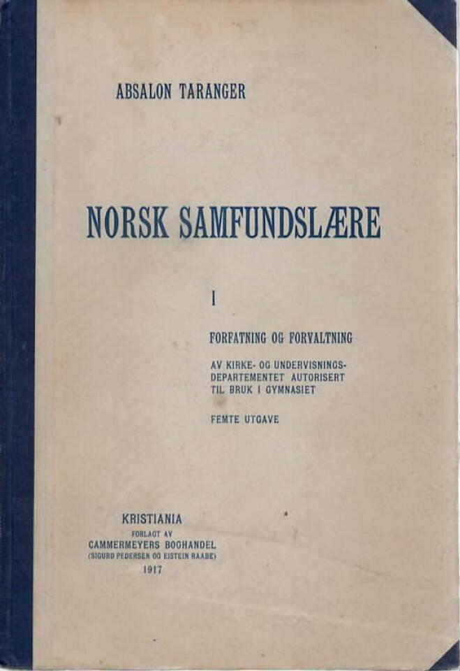 Norsk samfundslære I – Forfatning og forvaltning