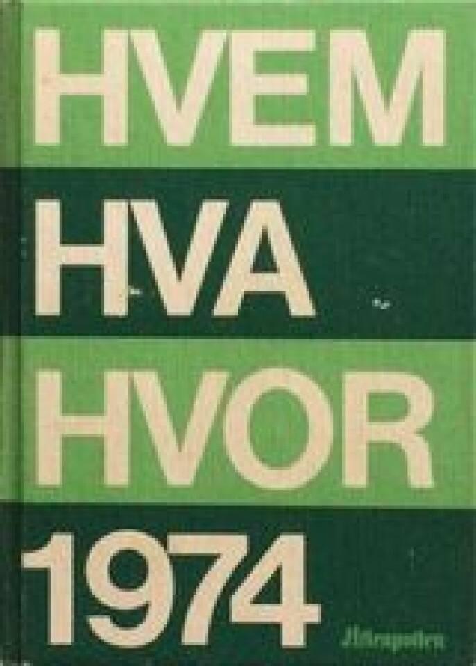 HVEM HVA HVOR 1974