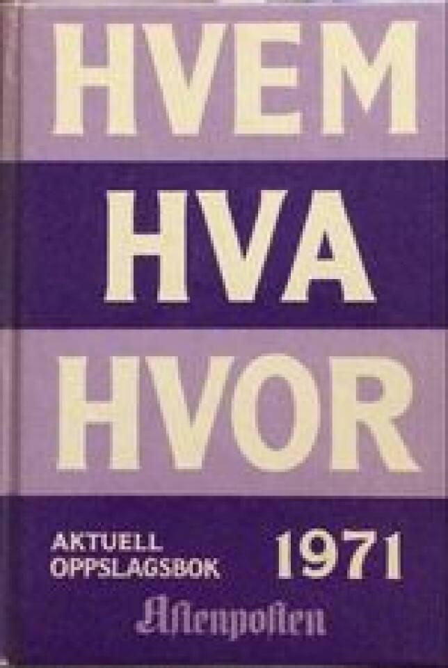 HVEM HVA HVOR 1971