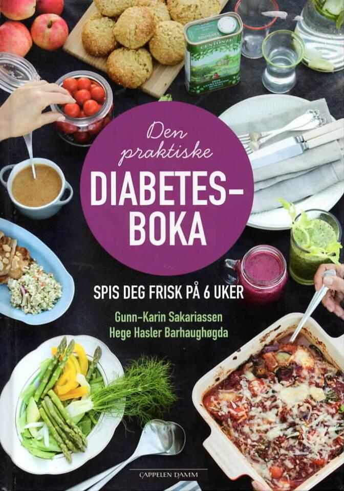 Den praktiske diabetesboka – spis deg frisk på 6 uker